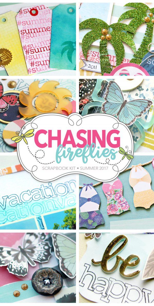 Chasing Fireflies Scrapbook Kit Summer 2017