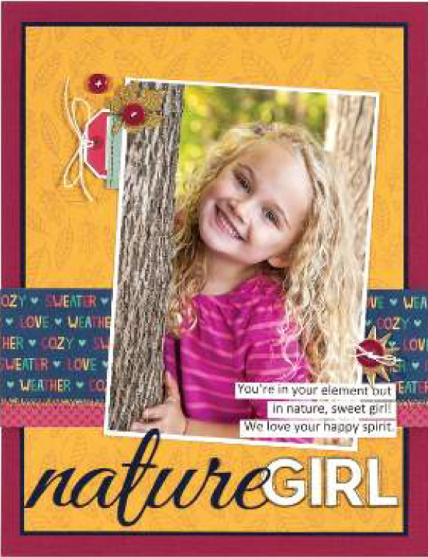Nature Girl By Laura Whitaker - Fall 2017 Issue of Scrapbook & Cards Today