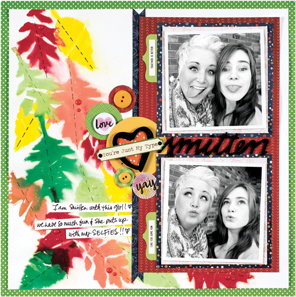 Smitten layout by Vicki Boutin - Fall 2017 Issue of Scrapbook & Cards Today