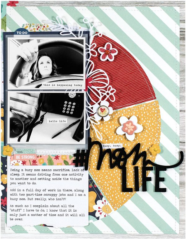 Mom Life by Nicole Nowosad for Scrapbook & Cards Today magazine