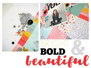 Bold, Bright & Beautiful layout workshop! ~ Nicole Nowosad
