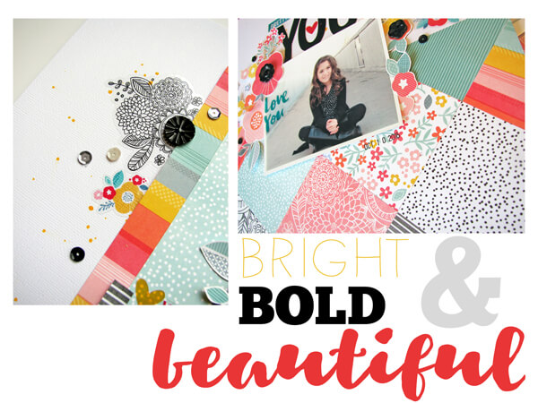 Bold, Bright & Beautiful