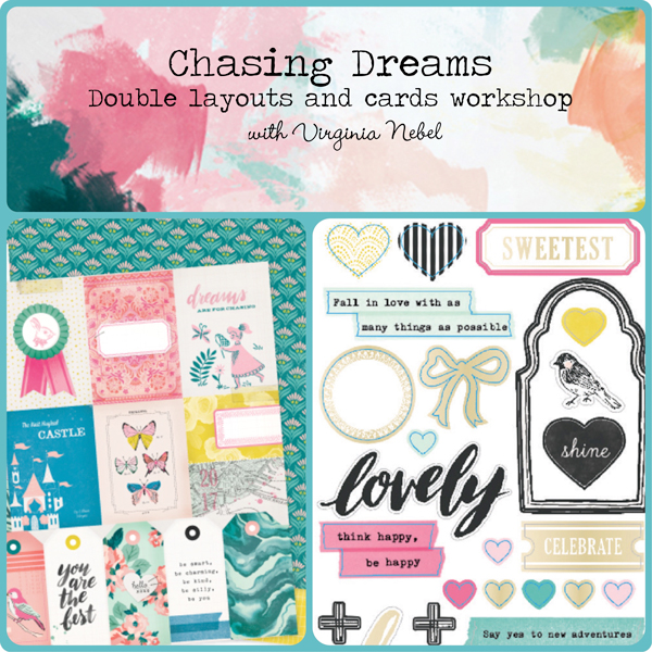 Chasing Dreams Layouts & Cards Workshop with Virginia Nebel