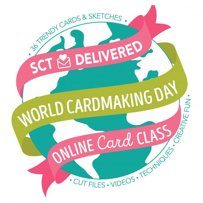 SCT Delivered Online Class - World Cardmaking Day 2017