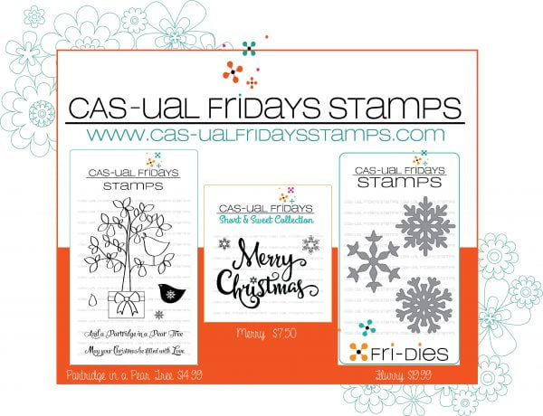 SCT 12 Days of Holiday Giving - CAS-ual Fridays Stamps