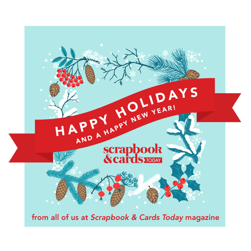 Happy Holidays from Scrapbook & Cards Today