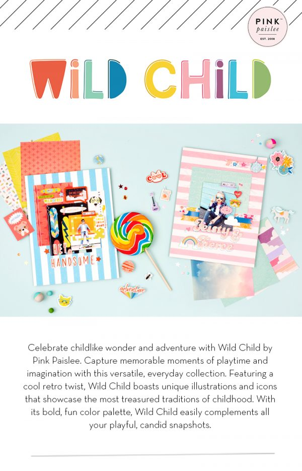 SCT 12 Days of Holiday Giving - Pink Paislee Wild Child
