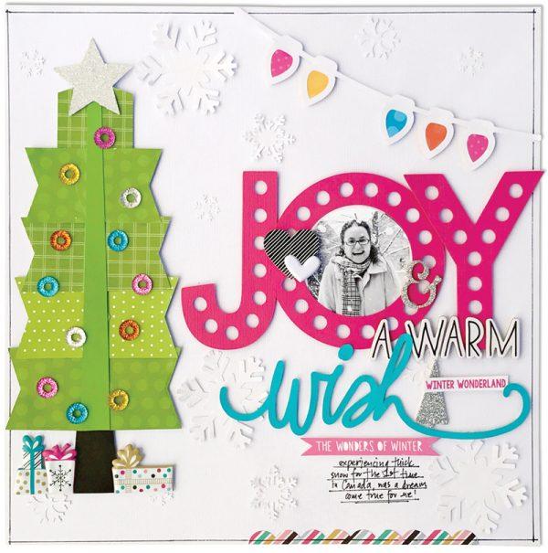 Joy & A Warm Wish by Kim Watson for Scrapbook & Cards Today