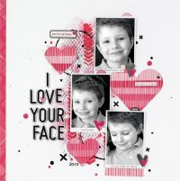I Love Your Face by Marielle Leblanc for Scrapbook & Cards Today