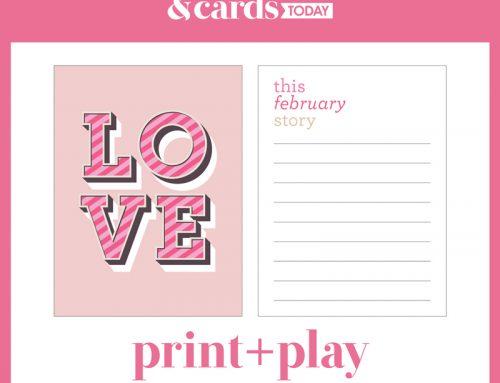 "Print + Play ""LOVE"" with Cathy Zielske!"