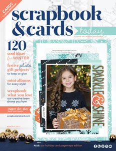 Winter 2017 Scrapbook & Cards Today magazine