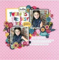 Today is the Best Ever by Nicole Nowosad - Scrapbook & Cards Today Spring 2018