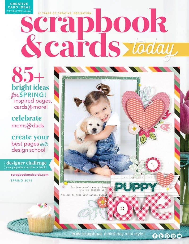 Scrapbook & Cards Today Spring 2018 Issue