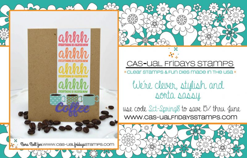 Cas-ual Fridays Stamps Advertisement - Scrapbook & Cards Today Spring 2018