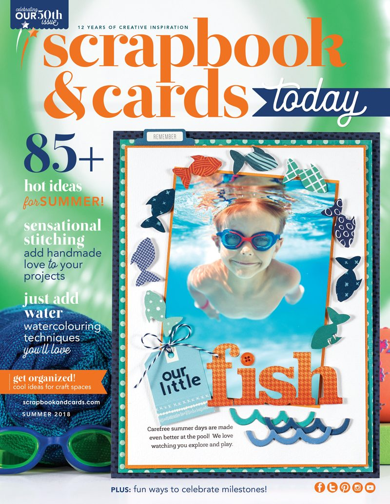 Scrapbook & Cards Today Summer 2018 Issue