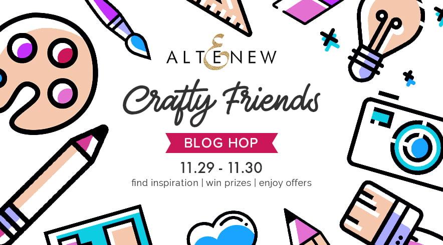 Altenew Crafty Friends Blog Hop Graphic