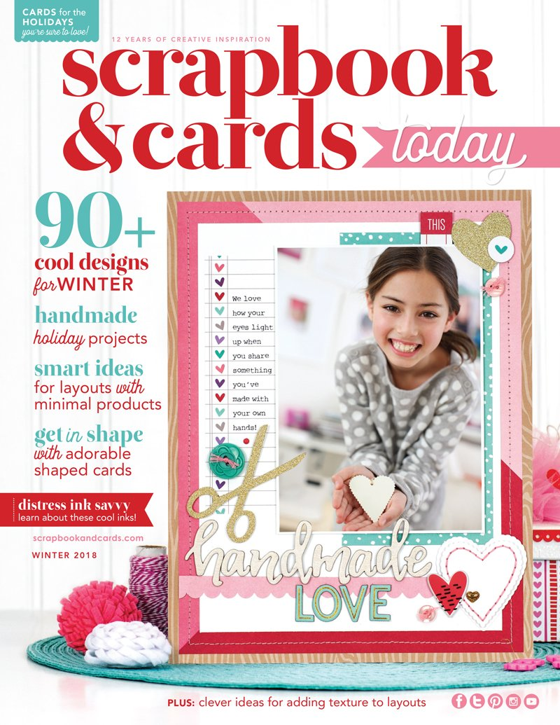 Scrapbook & Cards Today Winter 2018 Issue