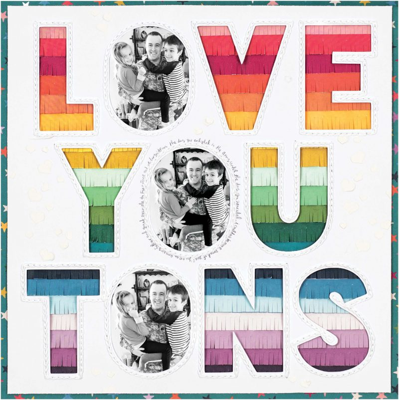 Love You Tons by Paige Evans for Scrapbook & Cards Today