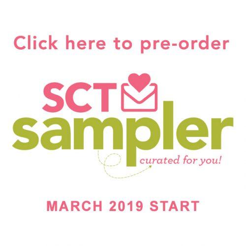 March 2019 SCT Sampler Start