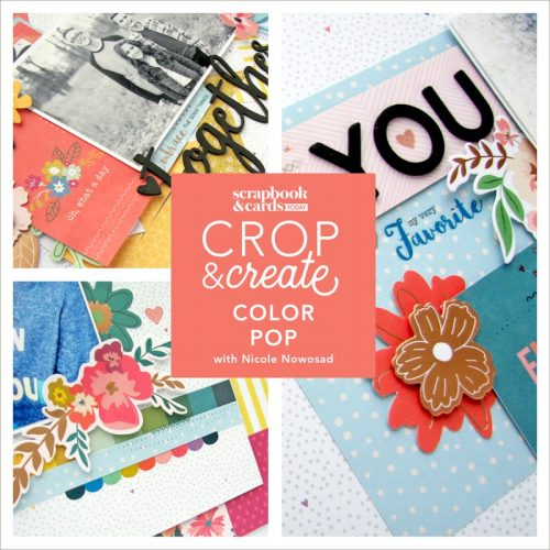 Colour Pop! Layout Workshop with Nicole Nowosad