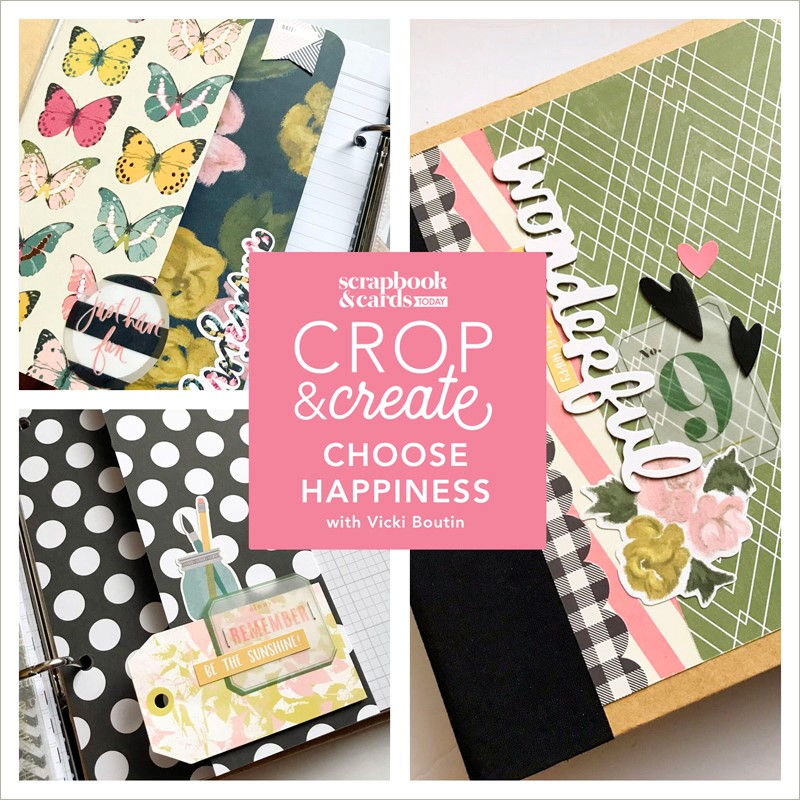 Choose Happiness 6×8 Album Workshop with Vicki Boutin