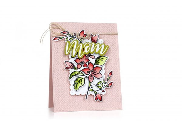 Mom card by Latisha Yoast for Scrapbook & Cards Today