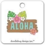Doodlebug Design Aloha Pin
