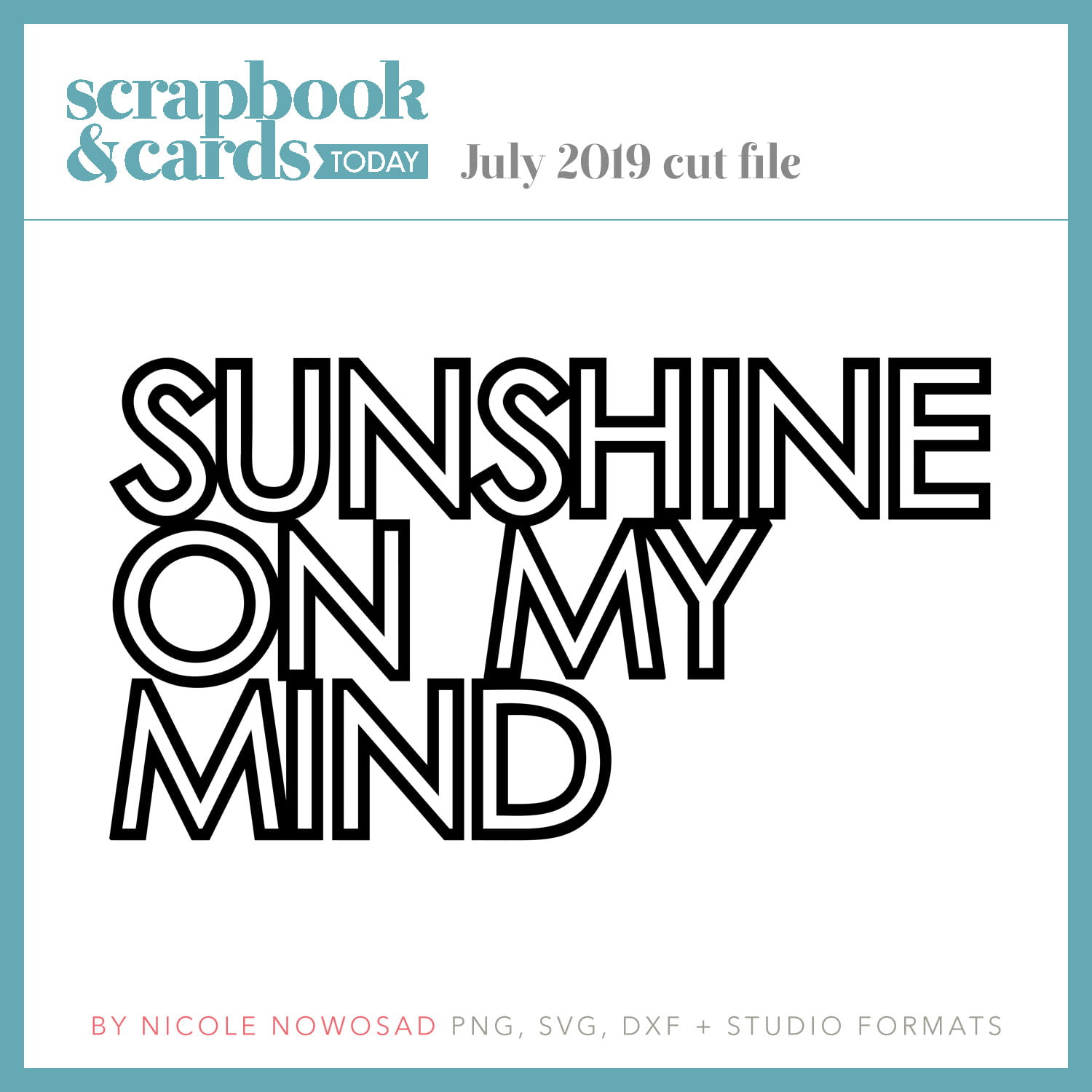 Scrapbook & Cards Today July 2019 free cut file