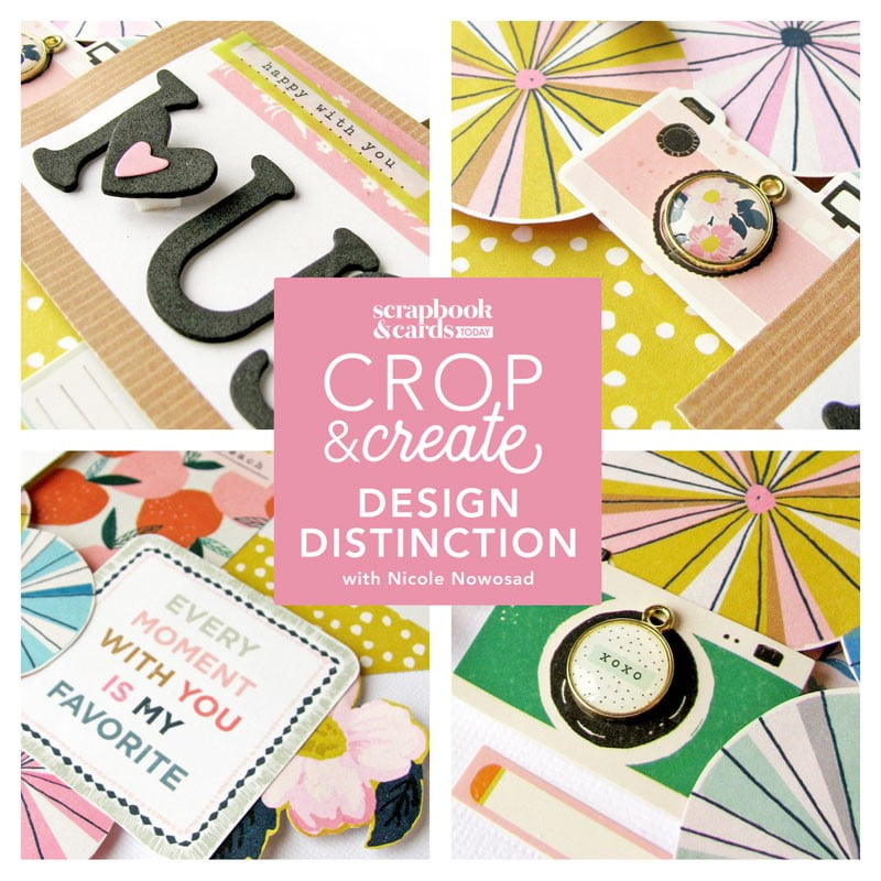 Crop & Create - Design Distinction with Nicole Nowosad