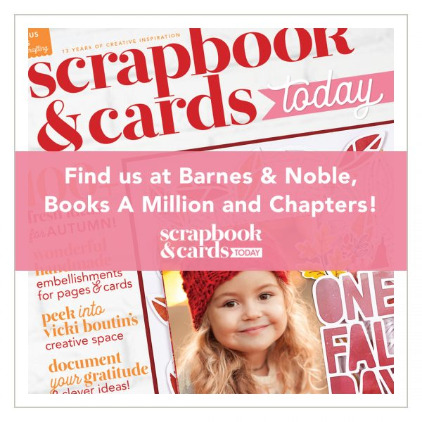 Find Scrapbook & Cards Today magazine at Barnes & Noble