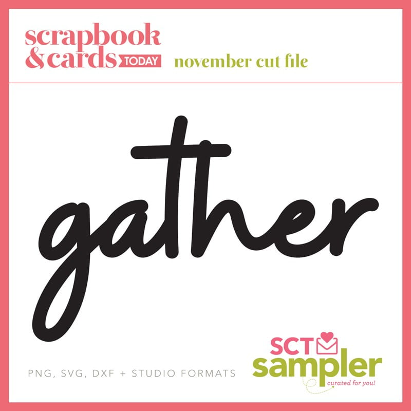 SCT Sampler - November 2019 Free Cut File - Gather