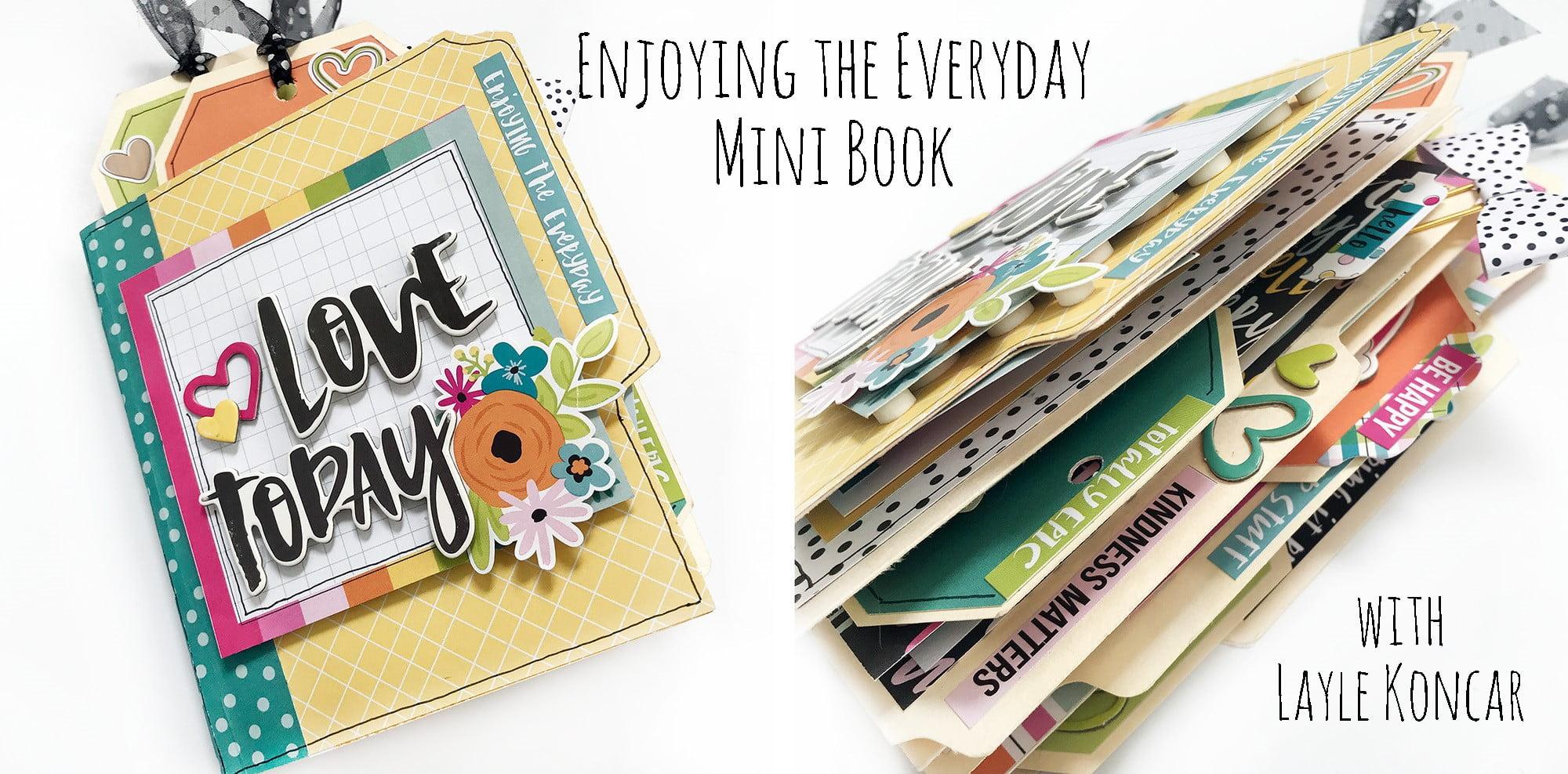 Enjoying the Everyday – File Folder Mini Book with Layle Koncar