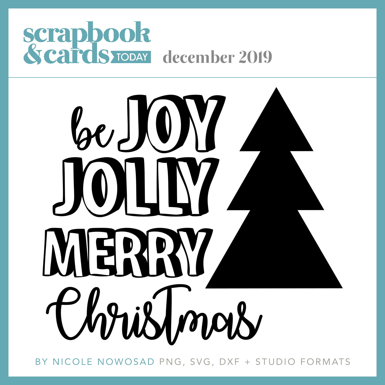 Scrapbook & Cards Today - December Free Cut File