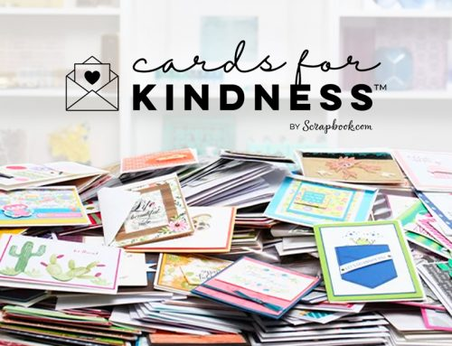 Cards for Kindness Initiative from Scrapbook.com!
