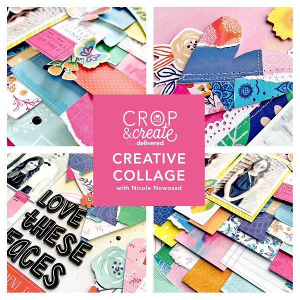 Creative Collage Layout Workshop with Nicole Nowosad