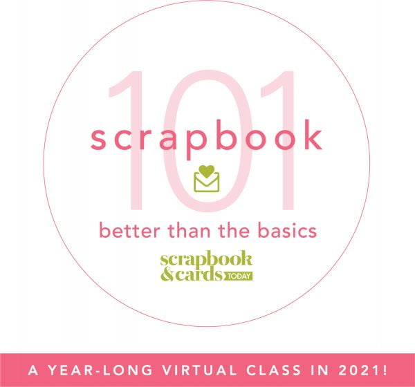 Scrapbook 101: Better than the Basics
