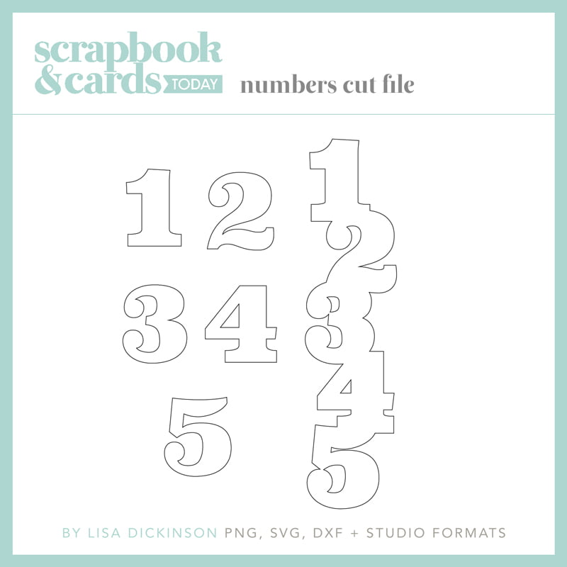 Scrapbook & Cards Today - Numbers Cut File by Lisa DIckinson