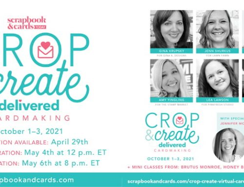 Crop & Create Delivered Fall 2021 Events – details!