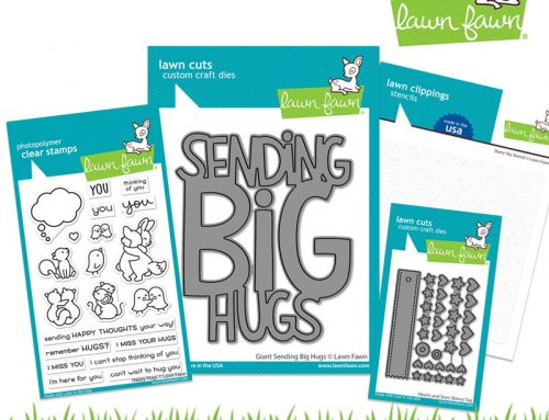 Sharing BIG Hugs with a Lawn Fawn Giveaway!