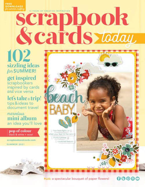 Scrapbook & Cards Today - Summer 2021 Issue